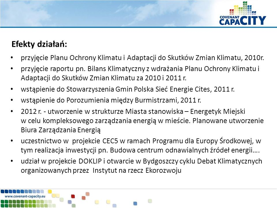 Efekty działań: przyjęcie Planu Ochrony Klimatu i Adaptacji do Skutków Zmian Klimatu, 2010r.