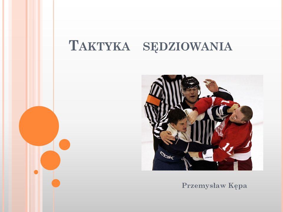 Taktyka sędziowania Przemysław Kępa