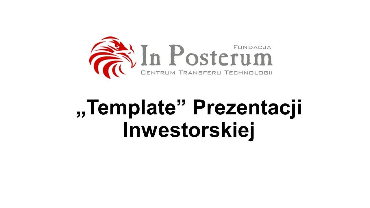 """""""Template Prezentacji Inwestorskiej"""