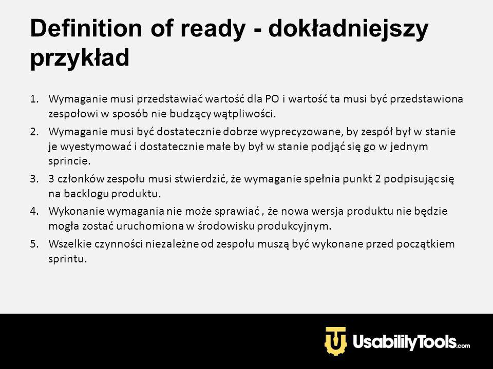 Definition of ready - dokładniejszy przykład
