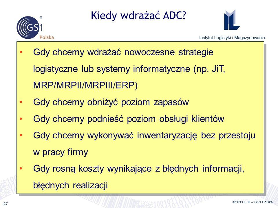 Wykorzystanie standardów GS1 oraz systemów automatycznego gromadzenia i przepływu danych (ADC)