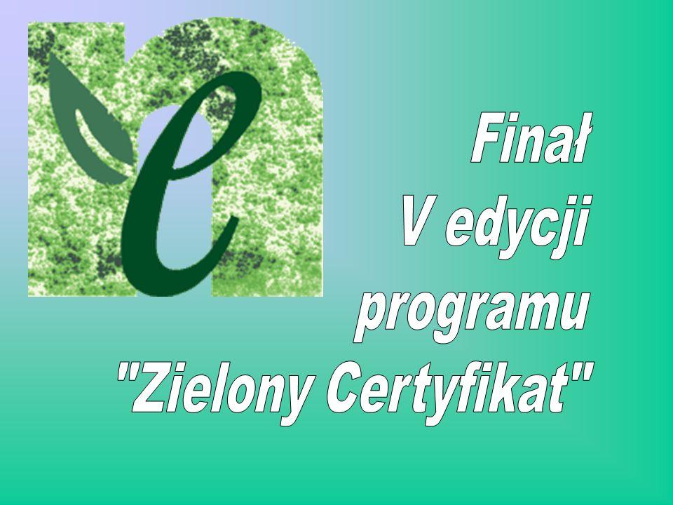 Finał V edycji programu Zielony Certyfikat