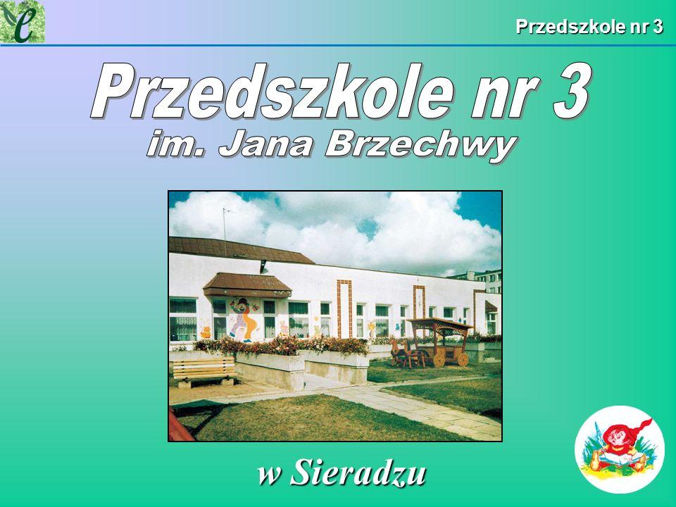 Przedszkole nr 3 Przedszkole nr 3 im. Jana Brzechwy w Sieradzu