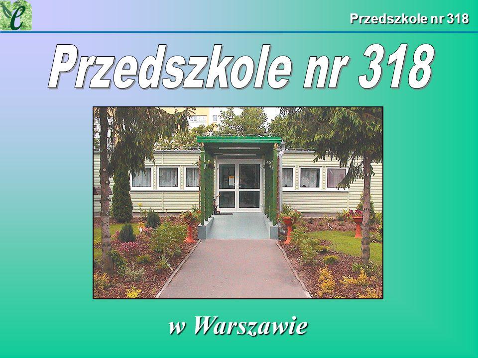 Przedszkole nr 318 Przedszkole nr 318 w Warszawie