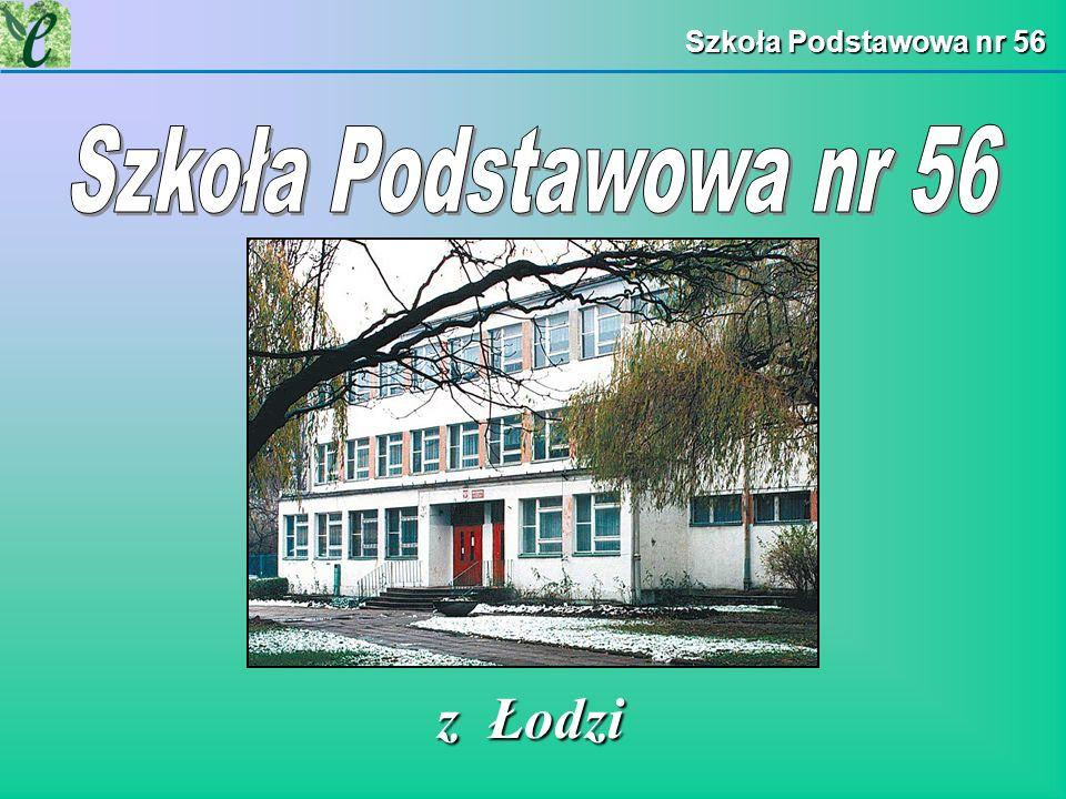 Szkoła Podstawowa nr 56 Szkoła Podstawowa nr 56 z Łodzi