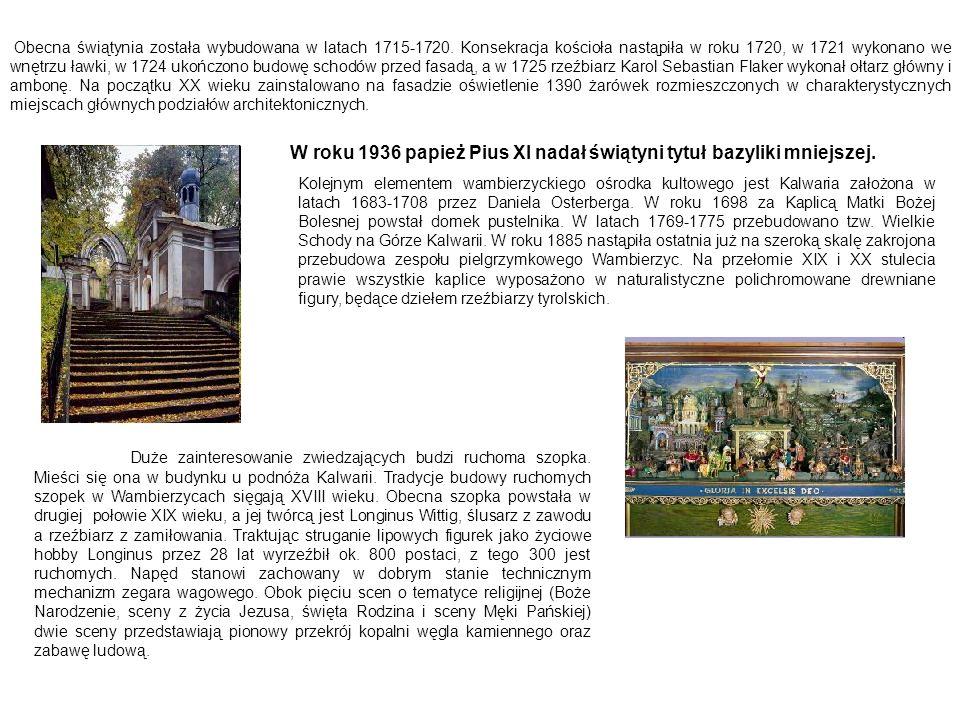 W roku 1936 papież Pius XI nadał świątyni tytuł bazyliki mniejszej.