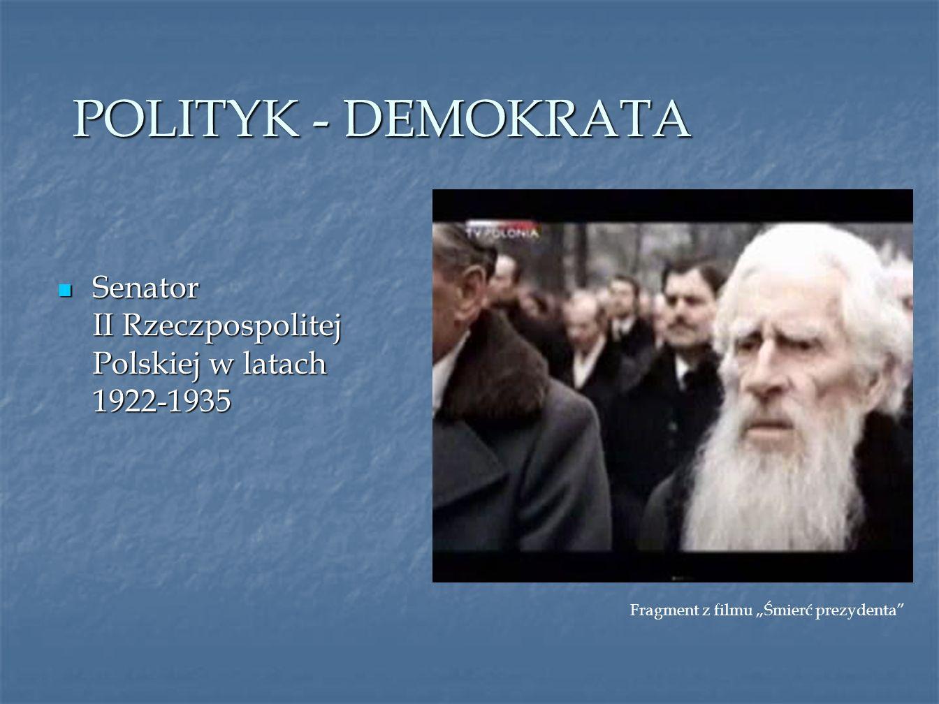 POLITYK - DEMOKRATA Senator II Rzeczpospolitej Polskiej w latach 1922-1935.