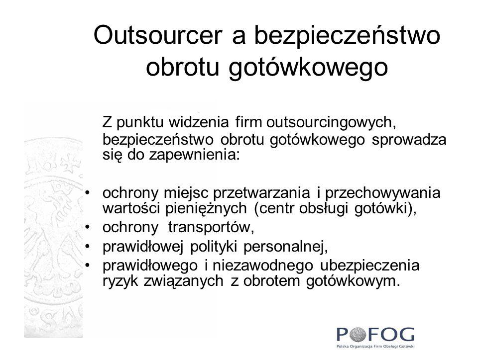 Outsourcer a bezpieczeństwo obrotu gotówkowego