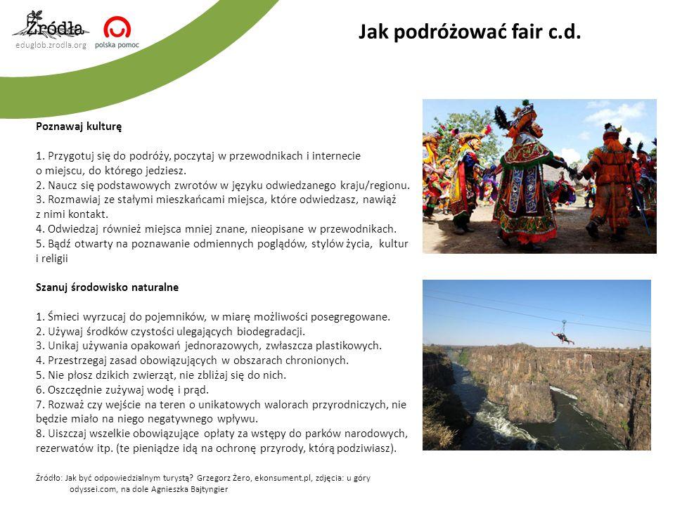 Jak podróżować fair c.d. Poznawaj kulturę