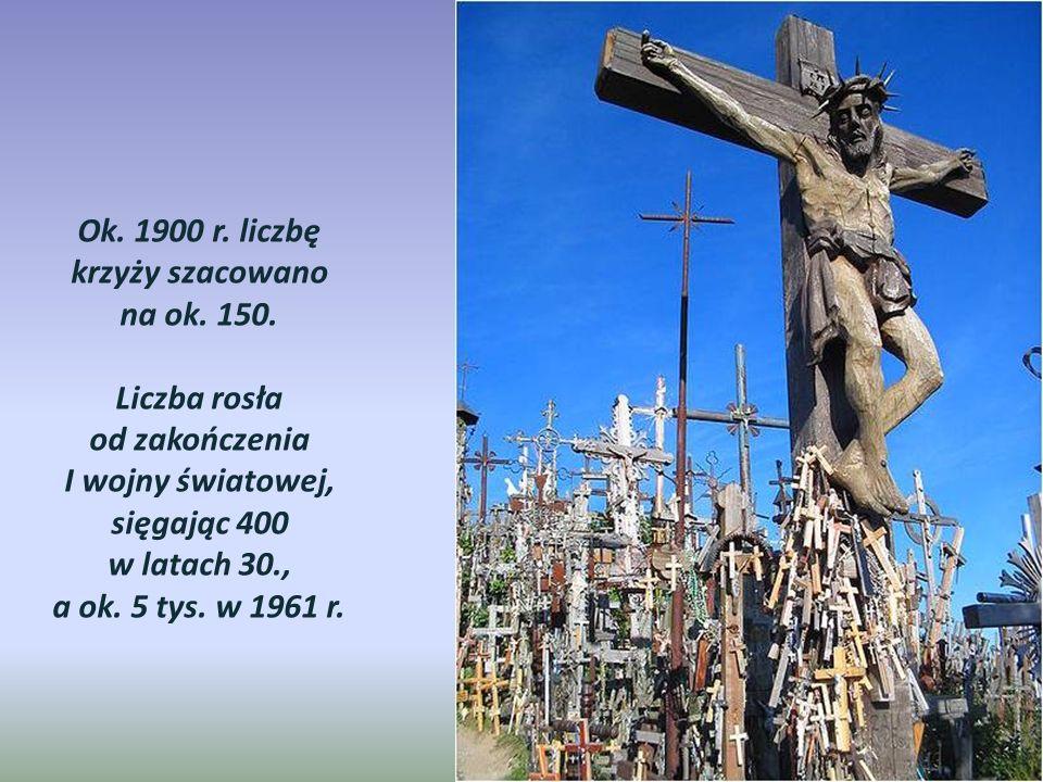 Ok. 1900 r. liczbę krzyży szacowano na ok. 150.