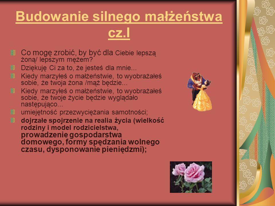Budowanie silnego małżeństwa cz.I