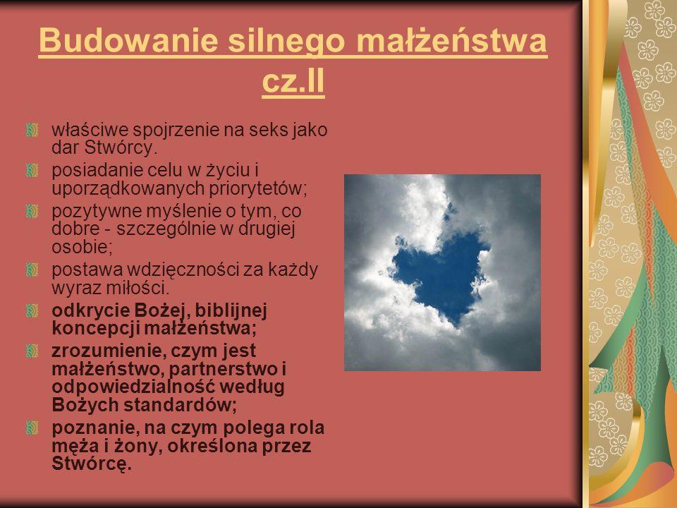 Budowanie silnego małżeństwa cz.II