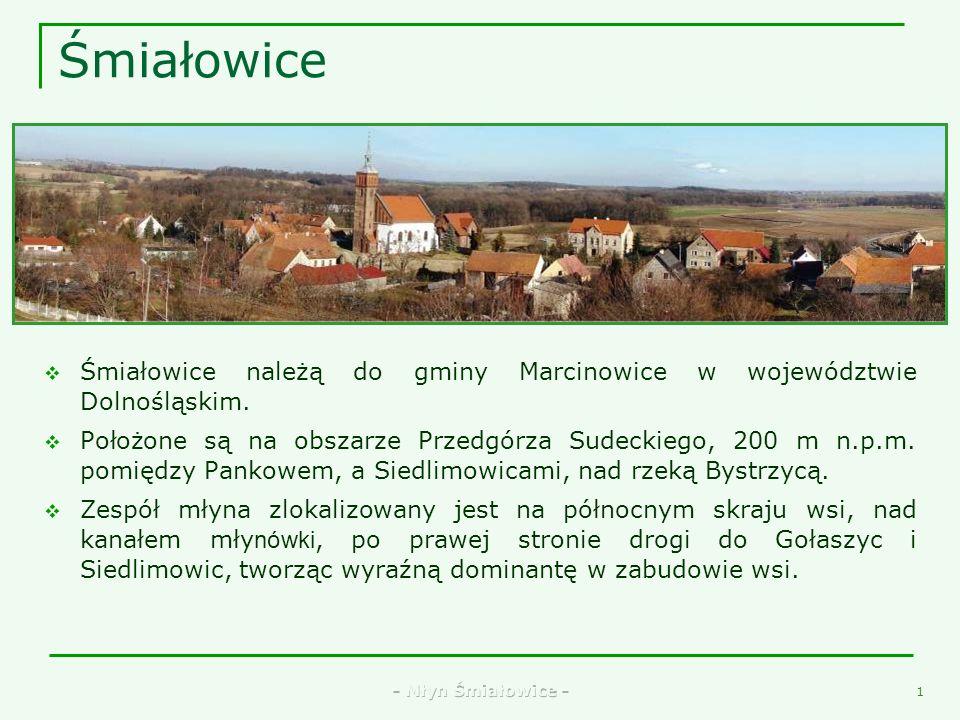 Śmiałowice Śmiałowice należą do gminy Marcinowice w województwie Dolnośląskim.
