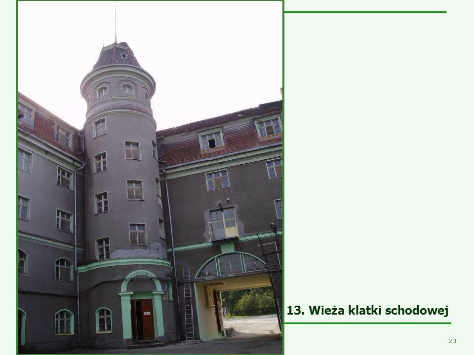13. Wieża klatki schodowej