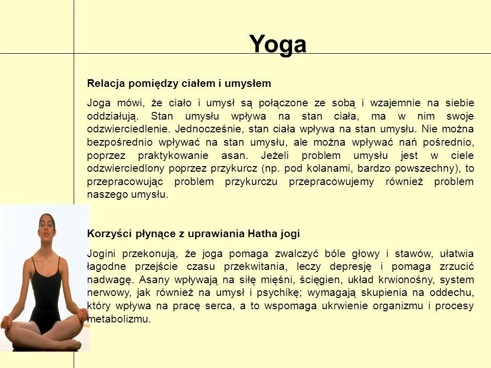 Yoga Relacja pomiędzy ciałem i umysłem