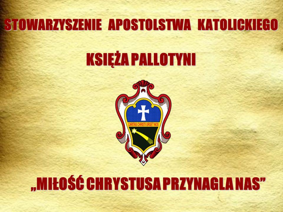 STOWARZYSZENIE APOSTOLSTWA KATOLICKIEGO KSIĘŻA PALLOTYNI