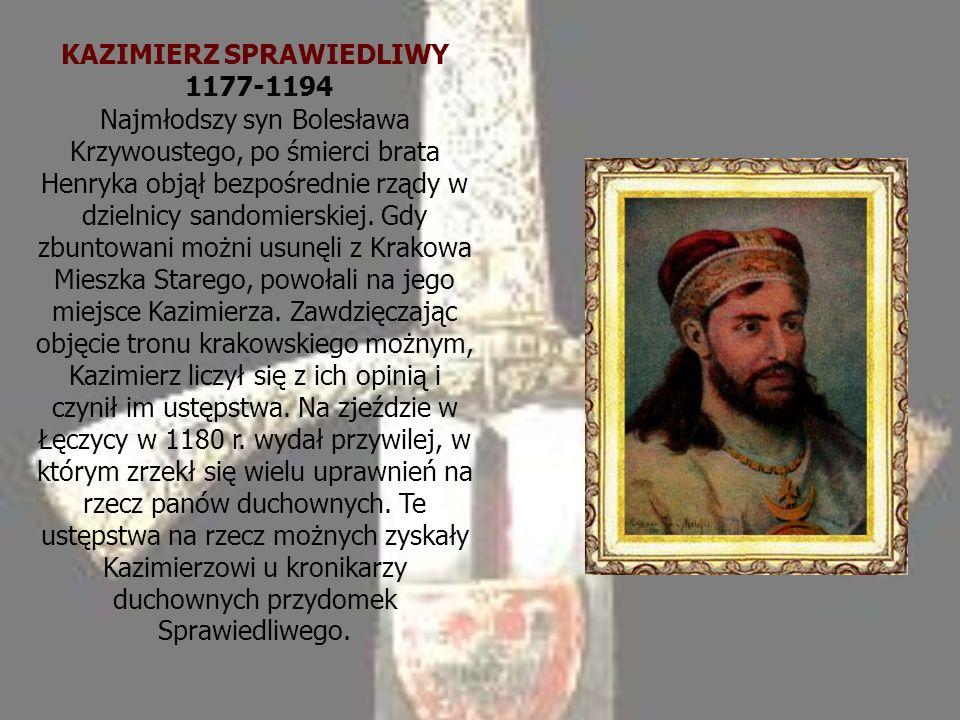 KAZIMIERZ SPRAWIEDLIWY 1177-1194