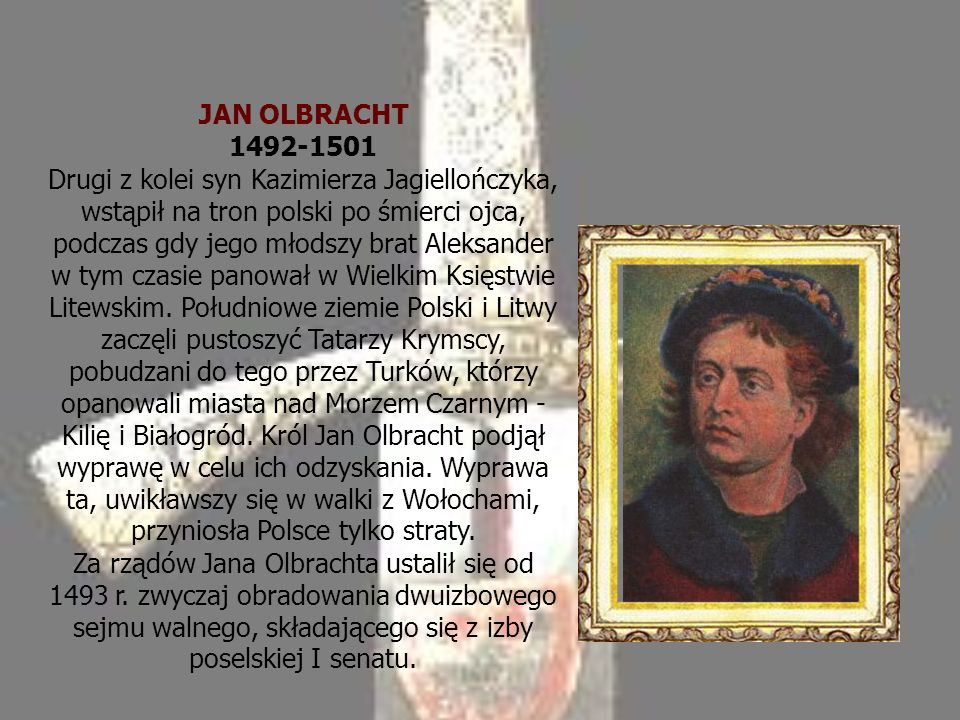 JAN OLBRACHT 1492-1501