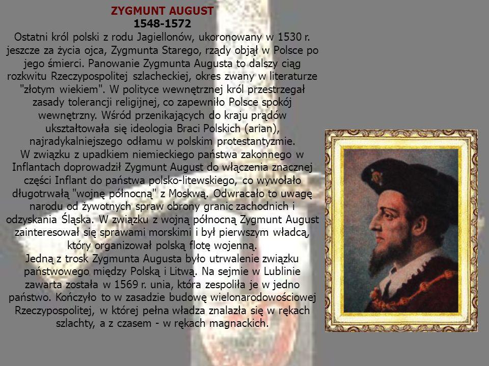 ZYGMUNT AUGUST 1548-1572