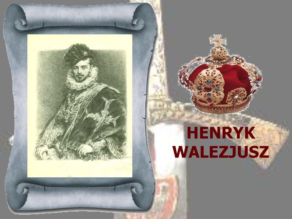 HENRYK WALEZJUSZ