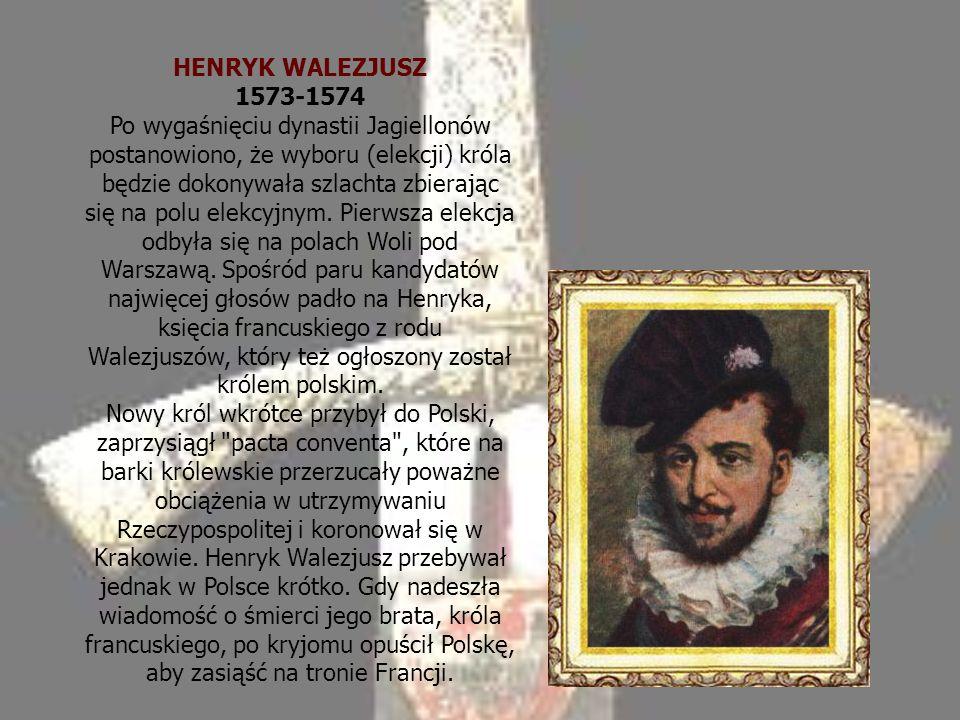 HENRYK WALEZJUSZ 1573-1574