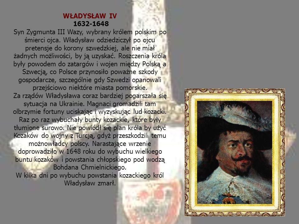 WŁADYSŁAW IV 1632-1648