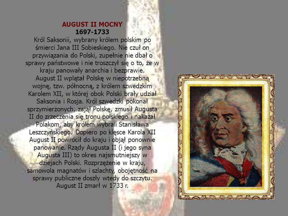 AUGUST II MOCNY 1697-1733
