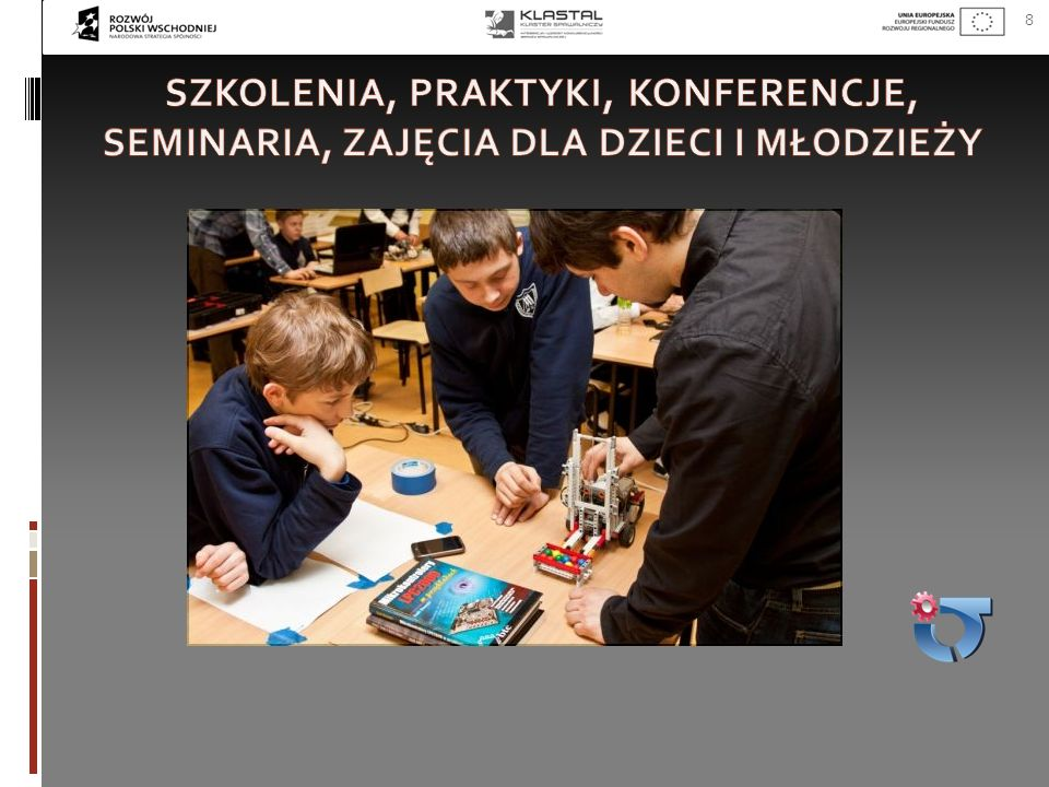 Szkolenia, praktyki, konferencje, seminaria, zajęcia dla dzieci i młodzieży