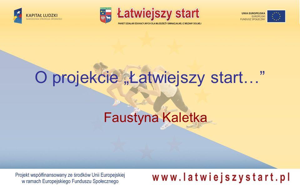 """O projekcie """"Łatwiejszy start…"""