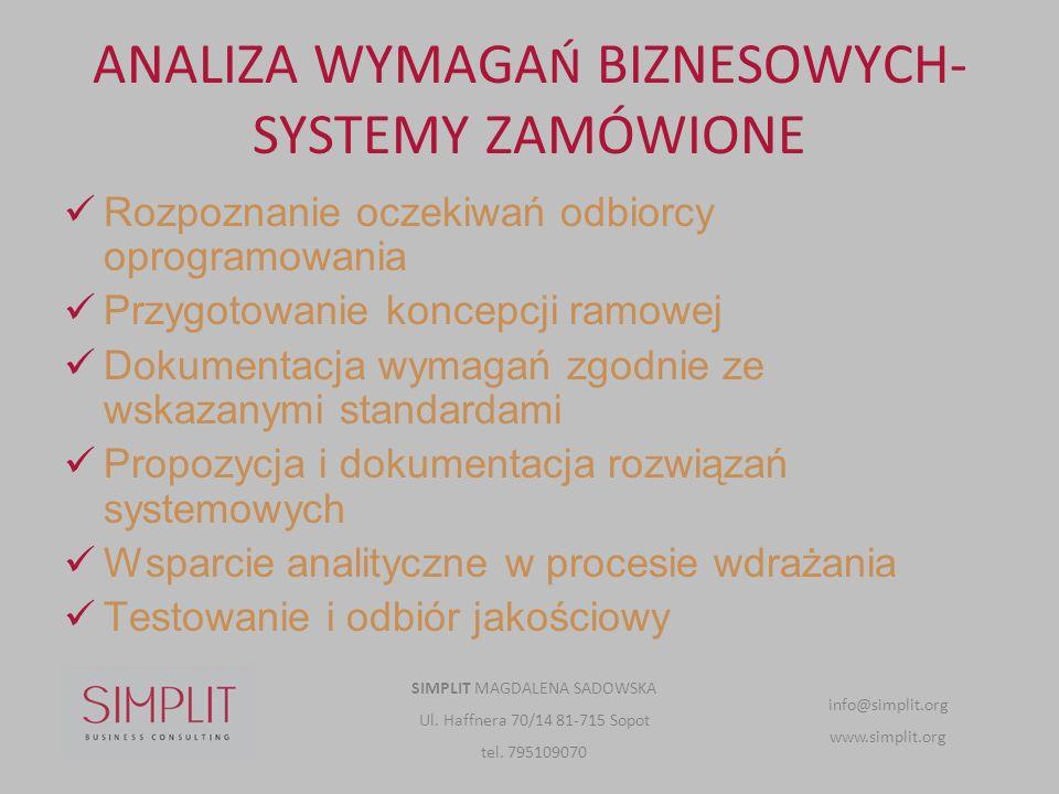ANALIZA WYMAGAŃ BIZNESOWYCH- SYSTEMY ZAMÓWIONE