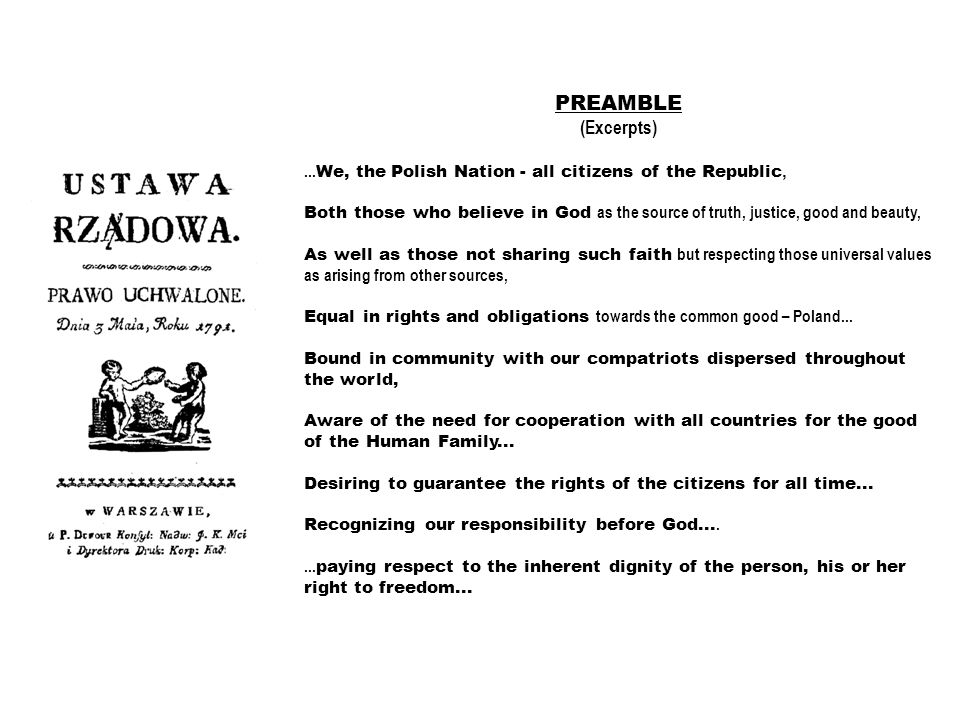 PREAMBLE (Excerpts) ...We, the Polish Nation - all citizens of the Republic,