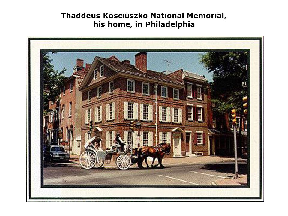 Thaddeus Kosciuszko National Memorial, his home, in Philadelphia