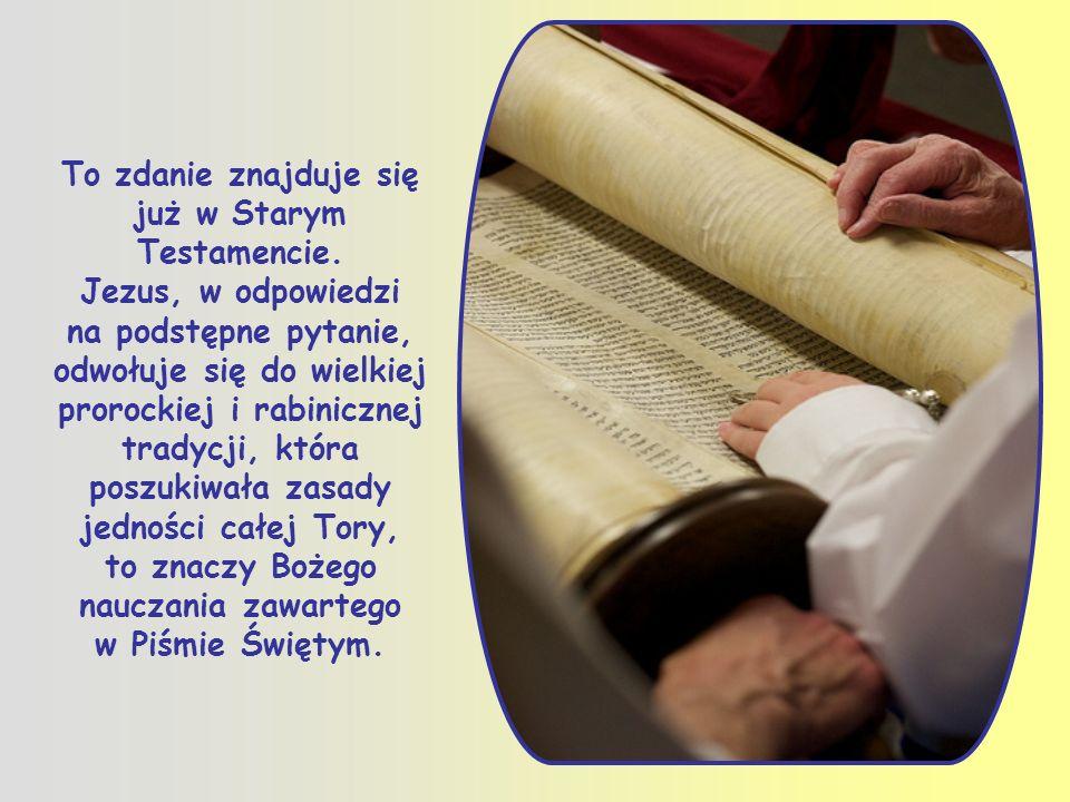To zdanie znajduje się już w Starym Testamencie.