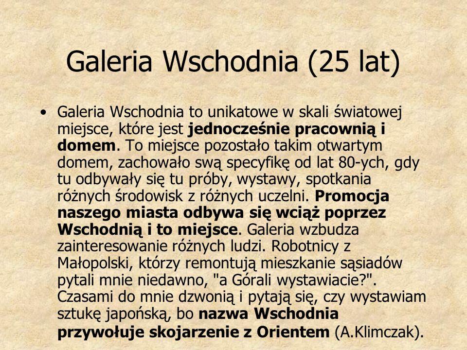 Galeria Wschodnia (25 lat)