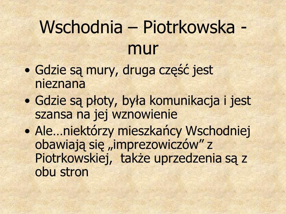 Wschodnia – Piotrkowska - mur