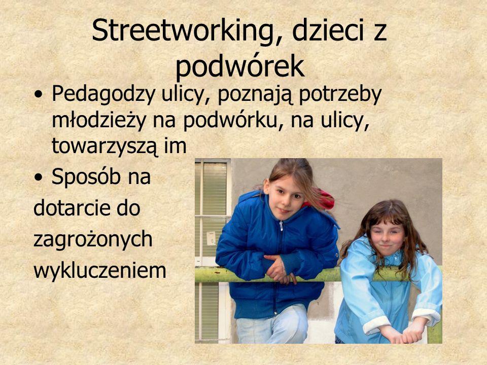 Streetworking, dzieci z podwórek