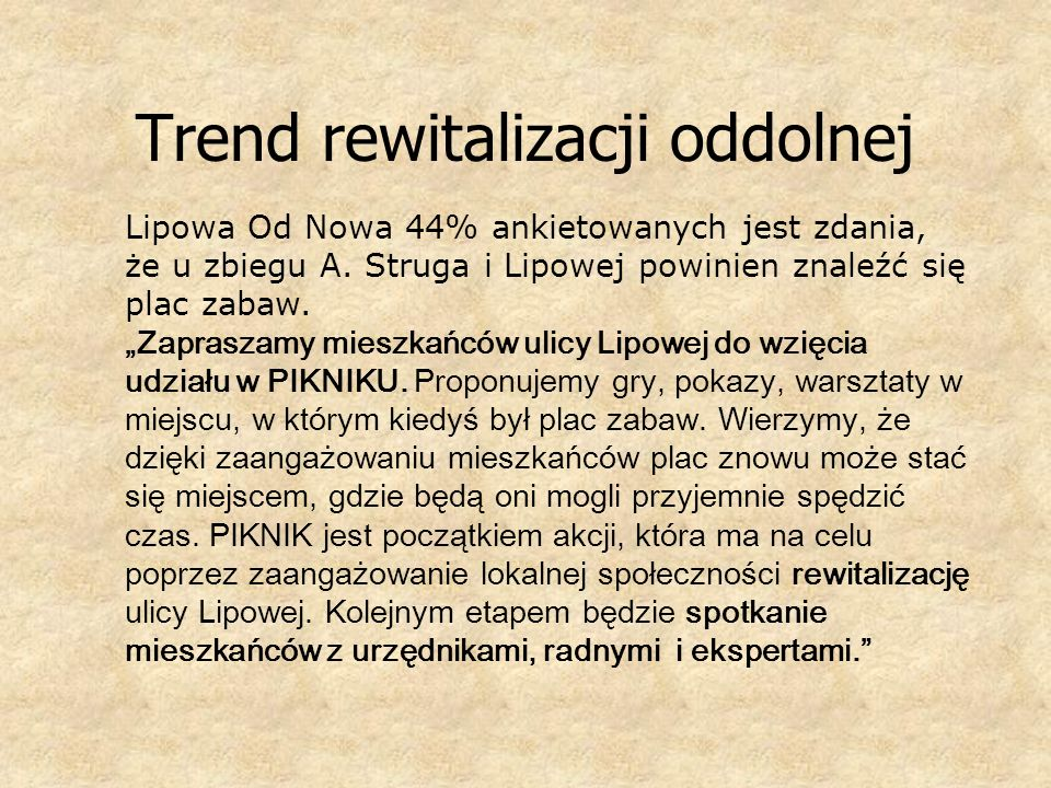 Trend rewitalizacji oddolnej