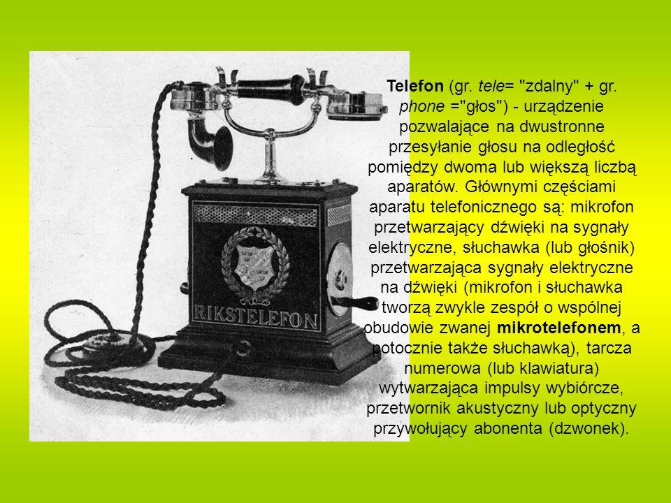 Telefon (gr. tele= zdalny + gr