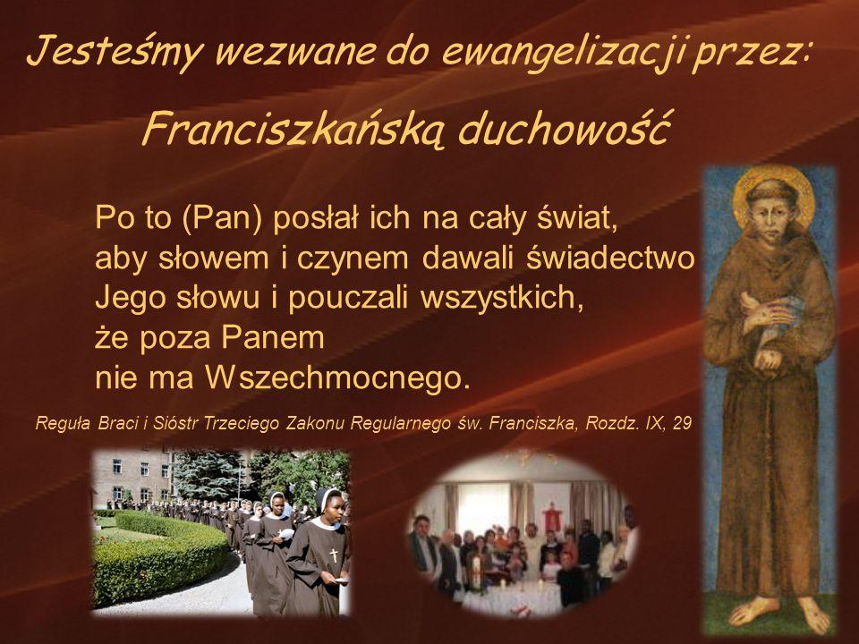 Franciszkańską duchowość