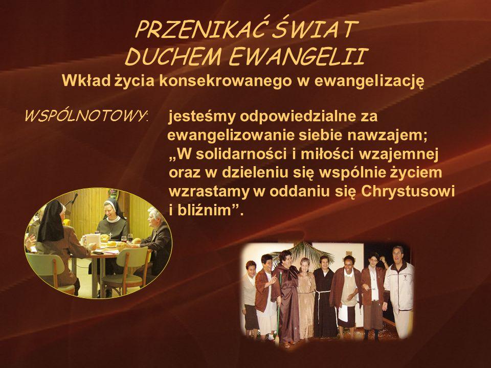Wkład życia konsekrowanego w ewangelizację