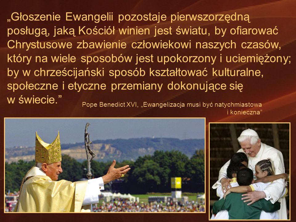 """""""Głoszenie Ewangelii pozostaje pierwszorzędną"""