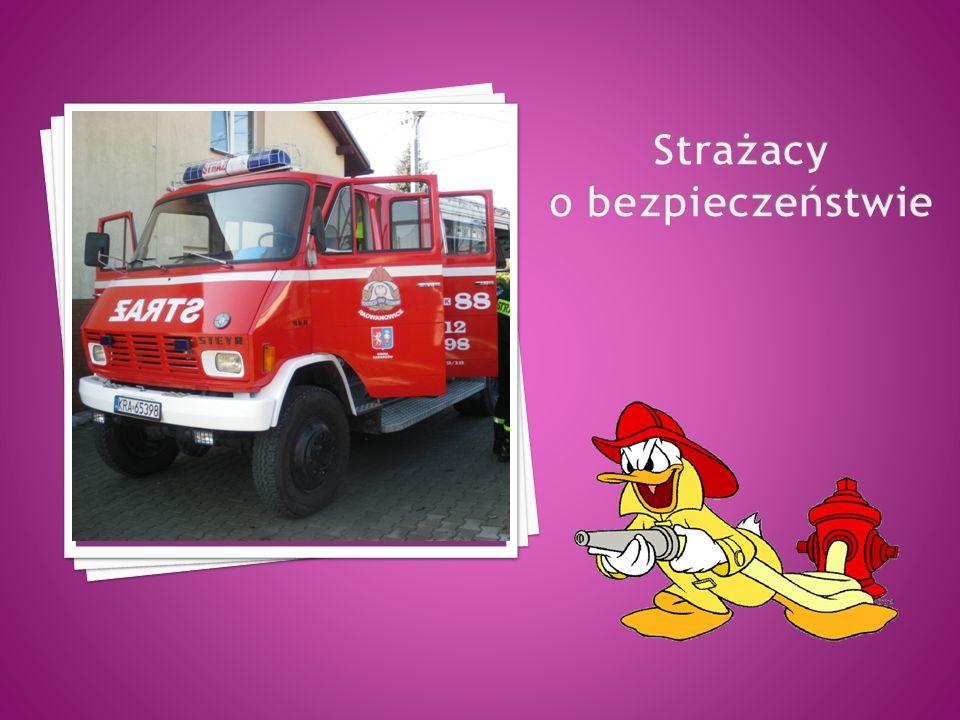 Strażacy o bezpieczeństwie