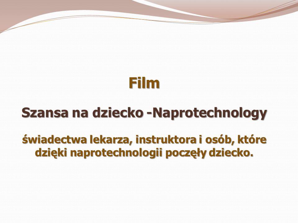 Szansa na dziecko -Naprotechnology