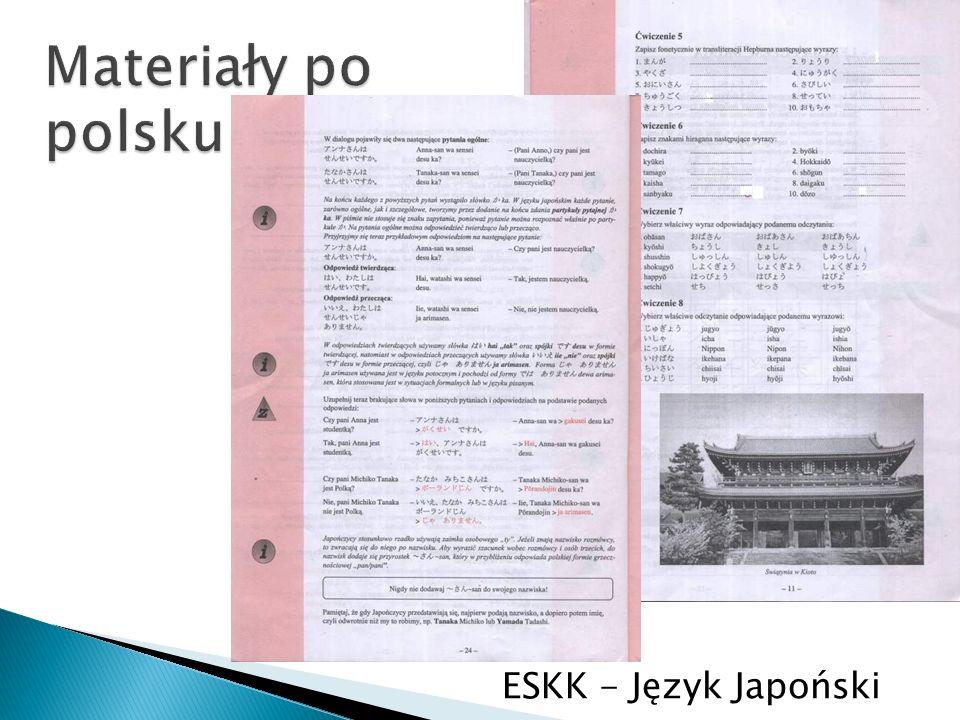 Materiały po polsku ESKK - Język Japoński