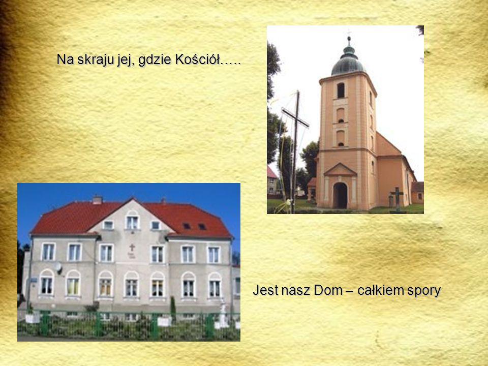 Na skraju jej, gdzie Kościół…..