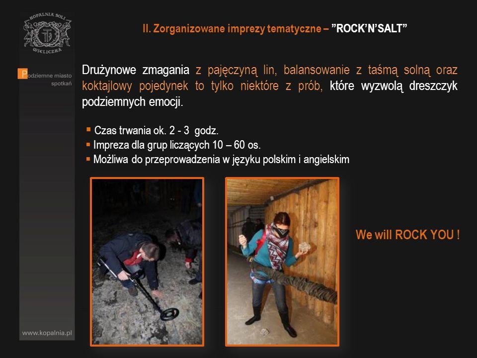 II. Zorganizowane imprezy tematyczne – ROCK'N'SALT