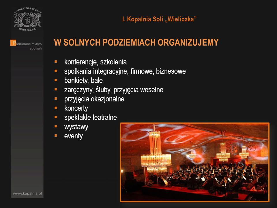 """I. Kopalnia Soli """"Wieliczka"""
