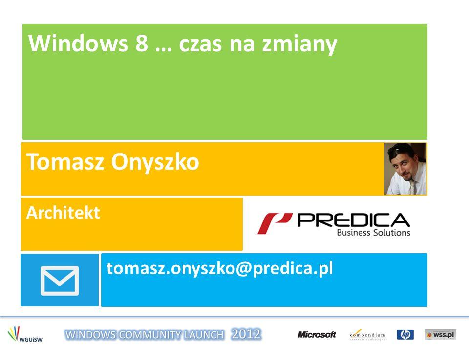 Windows 8 … czas na zmiany