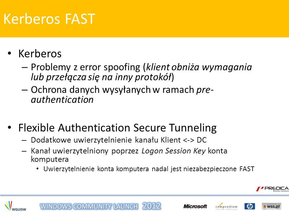 Kerberos FAST Kerberos Flexible Authentication Secure Tunneling