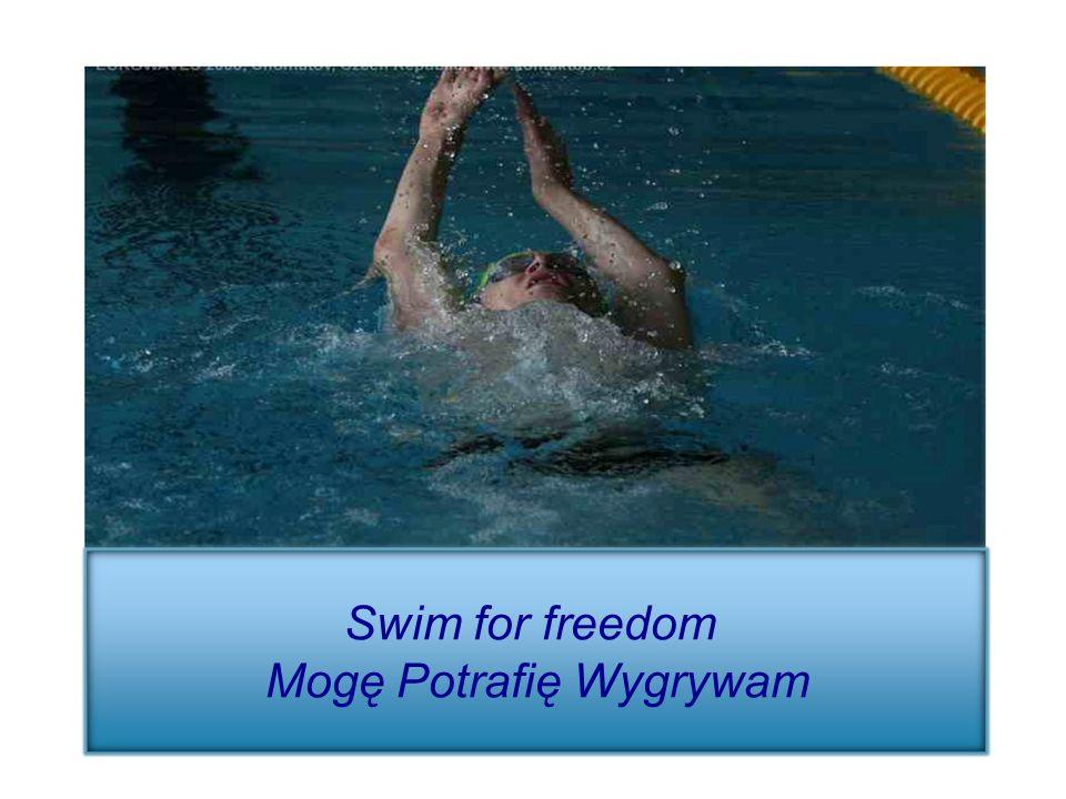 Swim for freedom Mogę Potrafię Wygrywam